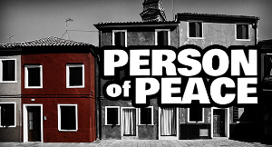 Look for Persons of Peace